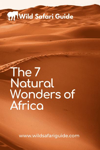7 Natural Wonders of Africa